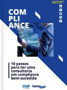 10 passos para ter uma consultoria em compliance bem-sucedida
